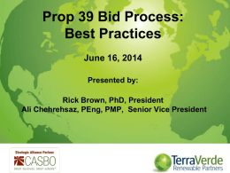 Click here to view the Prop 39 Bid Process Webinar Power Point.