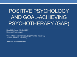 positive psychology and goal-achieving psychotherapy (gap)