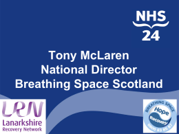 Tony McLaren, National Director, Breathing Space Scotland