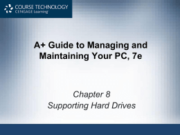 Chapter 8 - Hard Drives