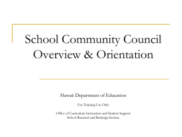 School Community Council Overview and Orientation PowerPoint