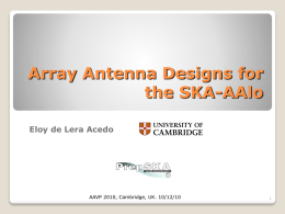 SKA AAVP Antenna Array developments at University of Cambridge