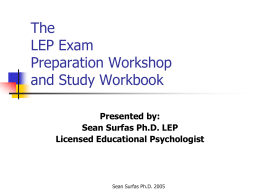 The LEP Exam Preparation Workshop and Study Workbook