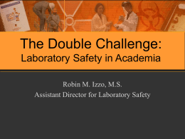 The Double Challenge: Laboratory Safety in Academia