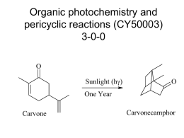 Organic photochemistry and pericyclic reactions (CY50003) 3-0-0