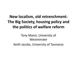 New localism, old retrenchment: The Big Society, housing policy and