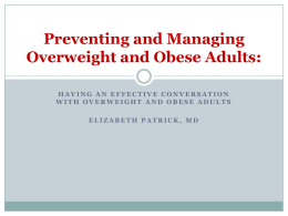 Preventing and Managing Overweight and Obese