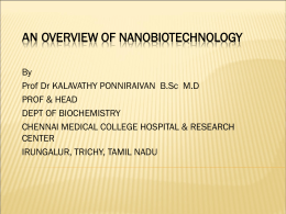 AN OVERVIEW OF NANOBIOTECHNOLOGY