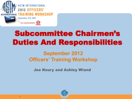 Subcommittee Chairman`s Duties and Responsibilities