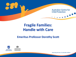 Dorothy Scott - Fragile Families - Department of Education and Early