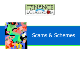 Scams and Schemes PPT - Finance in the Classroom
