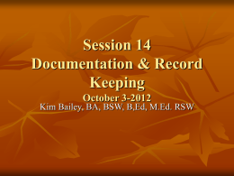 Documentation & Record Keeping October 3-2012