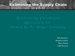 Examining the Supply Chain: Southern Ice Cream and Specialties