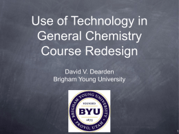 Use of Technology in General Chemistry Course Redesign