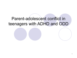 Parent-adolescent conflict in teenagers with ADHD and ODD