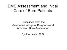 EMS Assessment and Initial Care of Burn Patients