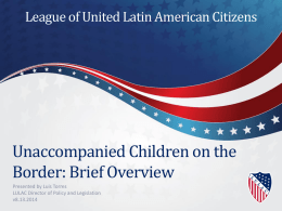 Policy Brief Overview (LULAC PowerPoint 8.13.2014)