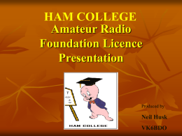 Ham College Powerpoint - Southern Electronics Group