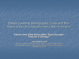 China`s One Child Policy after Three Decades