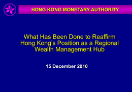 What Has Been Done to Reaffirm Hong Kong`s Position as a