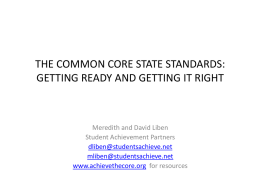 THE COMMON CORE STATE STANDARDS: Text Complexity and