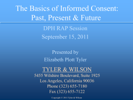 The Basics of Informed Consent: Past, Present & Future