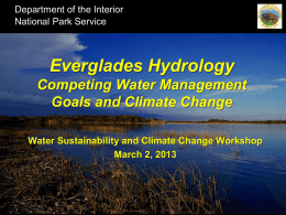Everglades Hydrology: Competing Water Management Goals