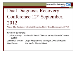 Dual Diagnosis Recovery Conference 12th September, 2012