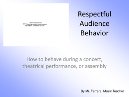 Respectful Audience Behavior