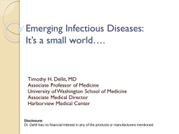Emerging Infections - What`s New in Medicine