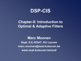 Optimal & Adaptive Filters - Intro - Home pages of ESAT
