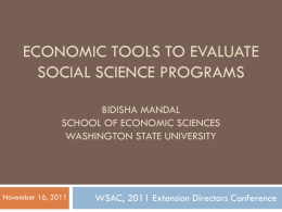 Economic tools to evaluate social science programs Bidisha Mandal