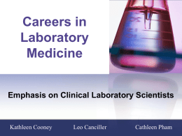 Careers in Laboratory Medicine Presentation
