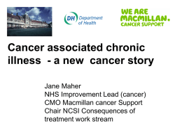 How the Cancer Story is Changing