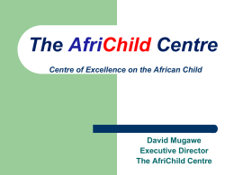 Why The AfriChild Centre?