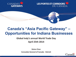 "Canada`s ""Asia Pacific Gateway"" – Opportunities for"