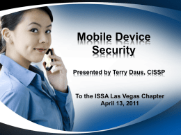 Mobile Device Security - ISSA Las Vegas Chapter