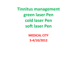 Lecture in the use of laser pen Tinnitus_Pen, True TBR Audiology