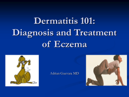 Dermatitis 101: Diagnosis and Treatment of Eczema