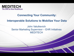 Optimizing Data Exchange with MEDITECH`s Interoperability Solutions