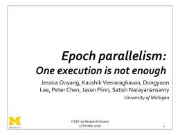 Epoch Parallelism - University of Michigan