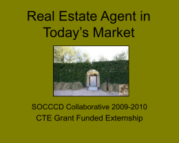 PowerPoint Presentation - Real Estate Agent in Today`s Market