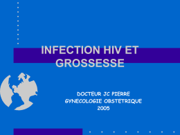 INFECTION HIV ET GROSSESSE - E