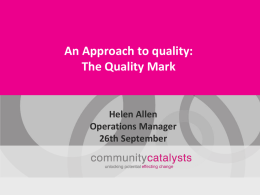 Quality Mark - Think Local Act Personal
