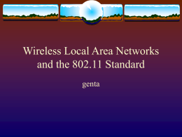 Wireless Local Area Networks and the 802.11 Standard