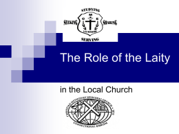 The Role of the Lay