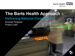 Emerald Toogood The Barts Health Approach (Powerpoint)
