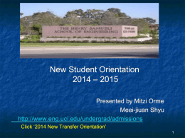 2014 New Transfer Orientation - Henry Samueli School of Engineering