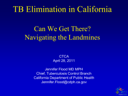 The Current TB Control Landscape in California