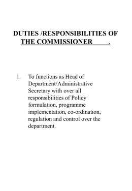 DUTIES /RESPONSIBILITIES OF THE COMMISSIONER .